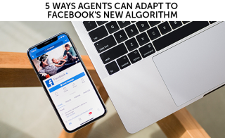 Roger H Lam 5 ways agents can adapt to facebook's new algorithm