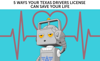 Roger H Lam, Aceable, 5 ways your texas drivers license can save your life